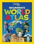 Beginner's World Atlas (National Geographic Kids)