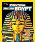 Everything Ancient Egypt (National Geographic Kids Everything)