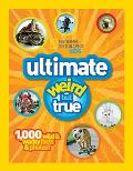 Ng Kids Ultimate Weird But True: 1,000 Wild & Wacky Facts and Photos Cover