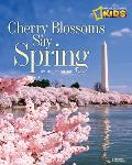 Cherry Blossoms Say Spring Cover
