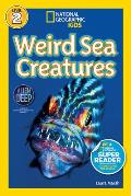 National Geographic Readers: Weird Sea Creatures (Readers)