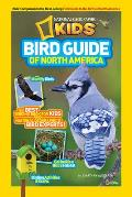 Bird Guide of North America: The Best Birding Book for Kids from National Geographic's Bird Experts (National Geographic Kids)