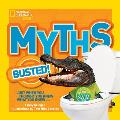 Myths Busted!: Just When You Thought You Knew What You Knew... (Myths Busted)