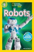 Robots (National Geographic Kids: Level 3)
