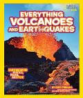 National Geographic Kids Everything Volcanoes and Earthquakes: Earthshaking Photos, Facts, and Fun! (National Geographic Kids Everything)