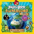 Angry Birds Playground: Atlas: A Global Geography Adventure
