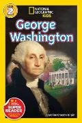 George Washington (National Geographic Kids: Level 2) by Caroline Crosson Gilpin