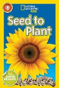 Seed to Plant (National Geographic Readers: Level 1)