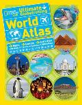 Ultimate Globetrotting World Atlas (National Geographic Kids)
