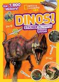 Dinos Sticker Activity Book [With Sticker(s)] (National Geographic Kids)