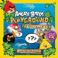 Angry Birds Playground: Question & Answer Book: A Who, What, Where, When, Why, and How Adventure