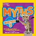 Myths Busted! 3: Just When You Thought You Knew What You Knew (Myths Busted)