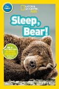 Sleep, Bear! (National Geographic Readers: Level Pre1)