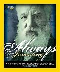 Always Inventing: A Photobiography of Alexander Graham Bell (National Geographic Photobiographies)