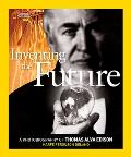 Inventing the Future: A Photobiography of Thomas Alva Edison (National Geographic Photobiographies)