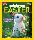 Holidays Around the World: Celebrate Easter: With Colored Eggs, Flowers, and Prayer (Holidays Around the World)
