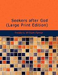 Seekers After God (Large Print Edition)