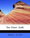 Ten Years Exile