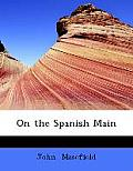 On the Spanish Main (Large Print Edition)