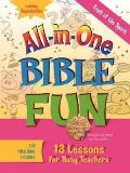 Fruit of the Spirit for Preschool Children: 13 Lessons for Busy Teachers (All-In-One Bible Fun)
