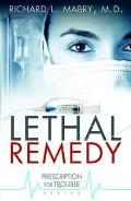 Prescription for Trouble #4: Lethal Remedy Cover