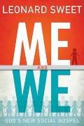 Me and We: God's New Social Gospel