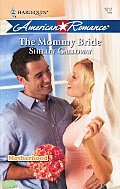 The Mommy Bride