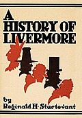 A History Of Livermore Maine by H. Sturtevant Reginald H. Sturtevant