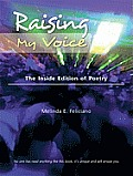 Raising My Voice: The Inside Edition of Poetry