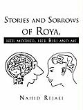 Stories and Sorrows of Roya,: Her Mother, Her Bibi and Me