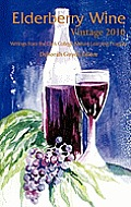 Elderberry Wine Vintage 2010: Writings from the Clark College Mature Learning Program