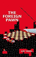 The Foreign Pawn
