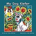 My Dog Kiefer
