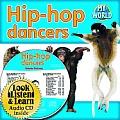 Hip-Hop Dancers [With Paperback Book]
