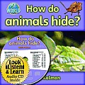 How Do Animals Hide? [With Paperback Book]