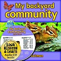 My Backyard Community [With Paperback Book]