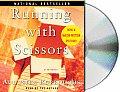 Running With Scissors A Memoir