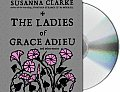 Ladies Of Grace Adieu & Other Stories