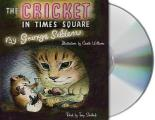 The Cricket in Times Square (Chester Cricket and His Friends) Cover