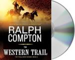 The Trail Drive||||The Western Trail||||Western Trail