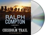 The Chisholm Trail (Trail Drive)