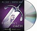 Dragon's Oath (House of Night Novels)