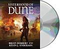 Sisterhood of Dune Unabridged