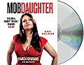 Mob Daughter The Mafia Sammy The Bull Gravano & Me