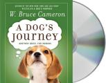 A Dog's Journey: Another Novel for Humans