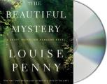The Beautiful Mystery: A Chief Inspector Gamache Novel (Chief Inspector Gamache Novel)