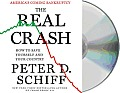 The Real Crash: America's Coming Bankruptcy: How to Save Yourself and Your Country Cover