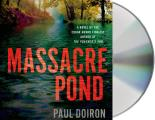 Mike Bowditch Mysteries #4: Massacre Pond