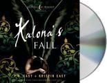 House of Night Novellas #4: Kalona's Fall: A House of Night Novella
