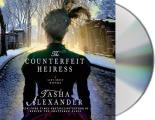 Lady Emily Mysteries #9: The Counterfeit Heiress: A Lady Emily Mystery